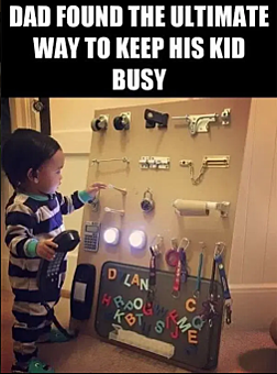 """Toddler plays with a homemade activity board.""""Dad found the ultimate way to keep his kid busy"""""""
